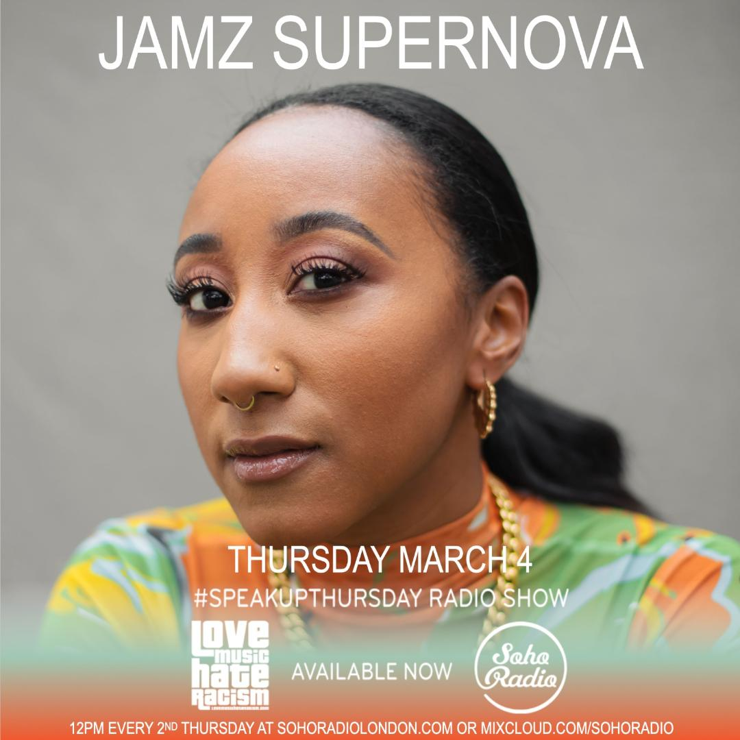 #speakupthursday featuring Jamz Supernova