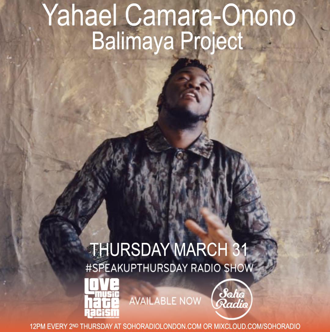 #speakupthursday featuring Yahael Camara-Onono