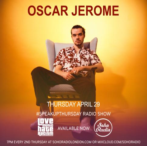 #speakupthursday featuring Oscar Jerome